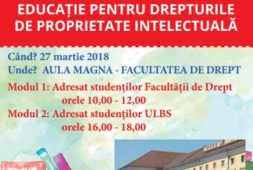 Conferinta – Educatie pentru drepturile de proprietate intelectuala