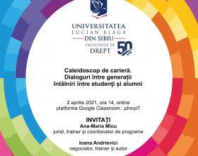 Caleidoscop de carieră. Dialoguri între generații – întâlniri între studenți și alumni