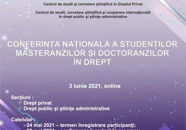 CONFERINȚA NAȚIONALĂ A STUDENȚILOR, MASTERANZILOR ȘI DOCTORANZILOR ÎN DREPT